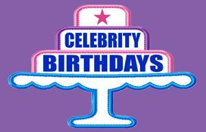 Celebrity Birthdays, April 30