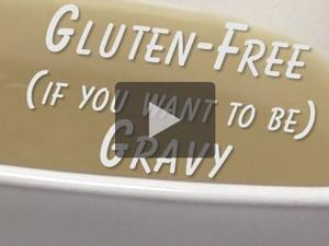 Gluten-free (If you want to be) Gravy