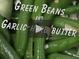 Green beans and garlic-herb butter