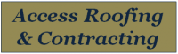 Access Roofing &amp; Contracting