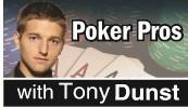 Poker Pro, Tony Dunst