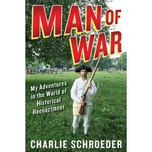 Schroeder finds humor, humanity in war reenactments
