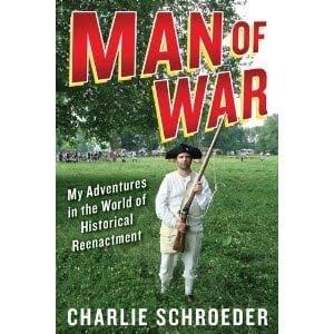 Schroeder finds humor, humanity in war reenactments