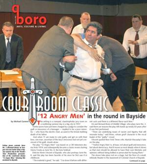 Angry men get 'in your face' in Bayside 1