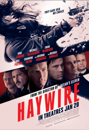 Haywire, a mess of a film you should avoid seeing