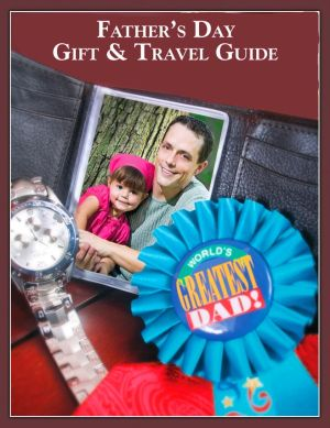 Father's Day gift and travel guide