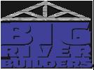 Big River Builders