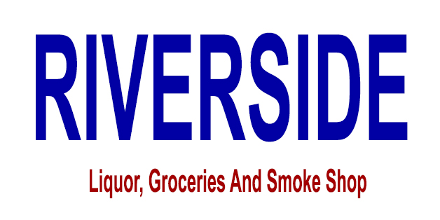 Riverside Liquor, Groceries And Smoke Shop