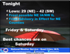 Rains coming later today could dampen part of the weekend