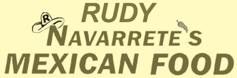 Rudy Navarrete's Mexican Food