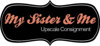 My Sister & Me Upscale Consignment