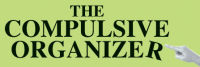 The Compulsive Organizer