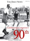 Special Section: Longview's 90th Birthday