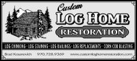 Custom Log Home Restoration
