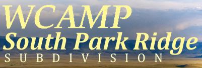 WCAMP - South Park Ridge Subdivision