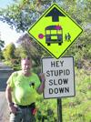 'Stupid' motorists warned with sign