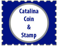 Catalina Coin & Stamp