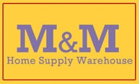 M&M Home Supply Warehouse