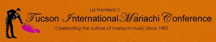 Tucson Int'l Mariachi Conference