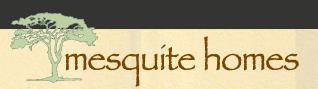 Mesquite Homes