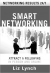 Saturday Reader : Knowing spectrum of today's networking strategies can pay off