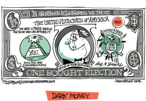Daily Fitz Cartoon: Dark Money