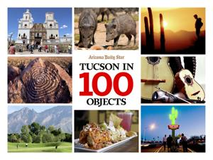 "Free ""Tucson in 100 Objects"" magazine"