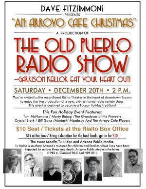 """An Arroyo Café Christmas"", a production of  ""The Old Pueblo Radio Show-Garrison Keillor eat your heart out!"""