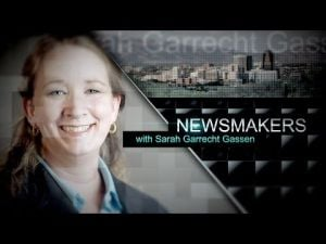 "Watch ""Newsmakers with Sarah Garrecht Gassen"""