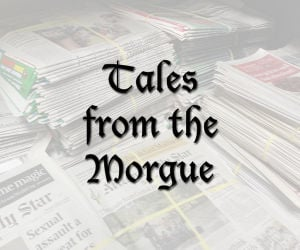 Tales from the Morgue: Resisting arrest was deadly