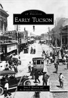 'Early Tucson' packed with old photos