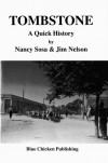 'Quick History' sets the Tombstone record straight