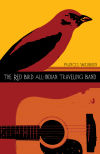 The Red Bird All-Indian Traveling Band