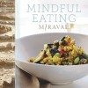Mind your peas and cues with Miraval approach