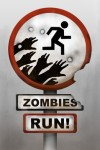 Wanna get in shape? Just let zombies chase you