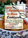 'Lovin' Spoonfuls at Home' cookbook