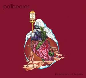 "Review: Pallbearer ""Foundations of Burden"""