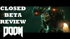 DOOM: Closed Beta First Impressions