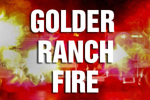 Golder Ranch Fire