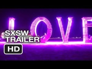 SXSW (2013) - Spark: A Burning Man Story Trailer #1 HD