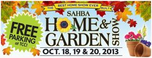 SAHBA Fall Home and Garden Show at the TCC Oct. 18, 19 and 20