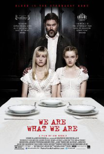 Review: We Are What We Are – Dark, dank and disturbing