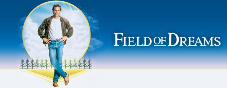 'Field of Dreams'