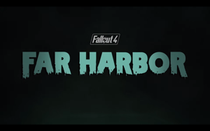 'Far Harbor' coming May 19