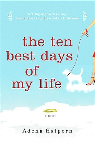 """The ten best days of my life"""