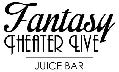 Fantasy Theater Live Juice Bar