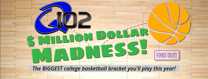Million Dollar Madness is coming to Q102
