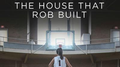 House That Rob Built