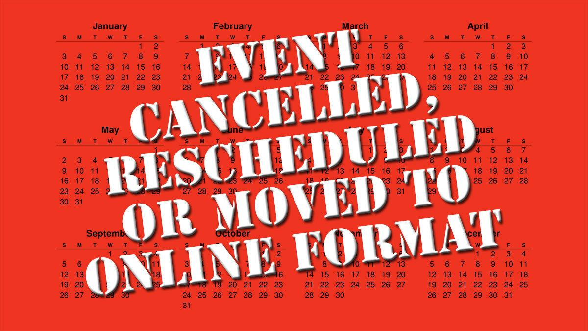 Event Cancelled or moved online