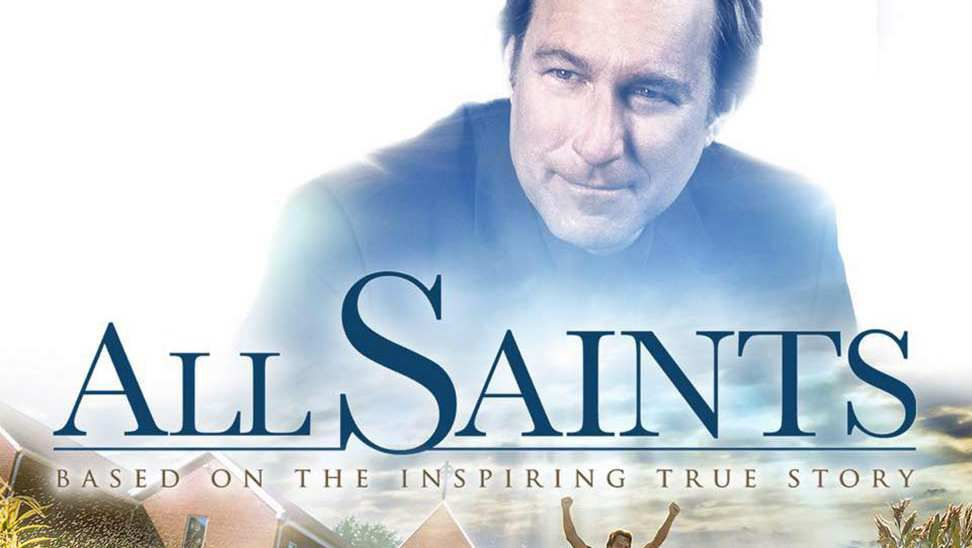 All Saints – Opens Friday, August 25